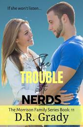 The Trouble with Nerds