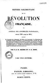 Histoire parlementaire de la révolution française : ou, Journal des assemblées nationales, depuis 1789 jusqu'en 1815
