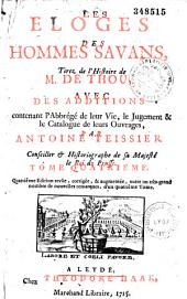 Les Éloges des hommes savans tirez de l'Histoire de M. de Thou