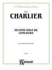Second Solo de Concours: For Trumpet and Piano