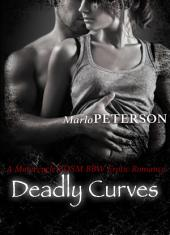 Deadly Curves #1 (A Motorcycle BDSM BBW Erotic Romance)