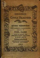Danmarks gamle folkeviser: Bind 8,Oplag 1