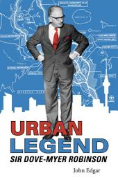 Urban Legend - Sir Dove-Myer Robinson