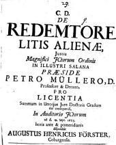 De Redemtore Litis Alienae