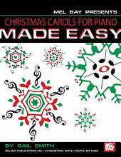 Christmas Carols for Piano Made Easy