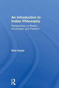 An Introduction to Indian Philosophy Book