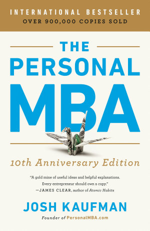 The Personal MBA 10th Anniversary Edition
