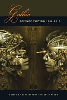 Gothic Science Fiction 1980 2010 PDF