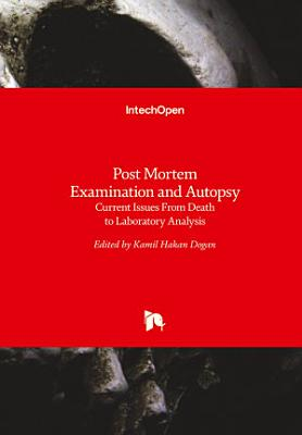 Post Mortem Examination and Autopsy