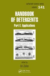 Handbook of Detergents, Part E: Applications
