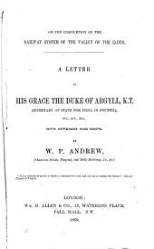 On the Completion of the Railway System of the Valley of the Indus: A Letter to His Grace the Duke of Argyll