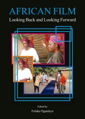 African Film: Looking Back and Looking Forward