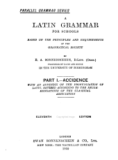 A Latin Grammar for Schools: Based on the Principles and Requirements of the Grammatical Society