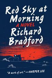 Red Sky at Morning: A Novel