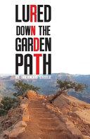 Lured Down the Garden Path PDF