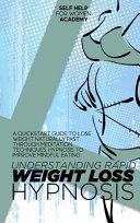 Understanding Rapid Weight Loss Hypnosis