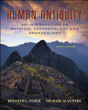 Human Antiquity  An Introduction to Physical Anthropology and Archaeology Book