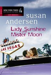 Lady Sunshine und Mister Moon PDF
