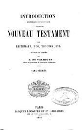 Introduction historique et critique aux libres de Nouveau Testament par ---
