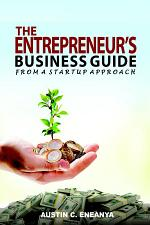 The Entrepreneur's Business Guide: From a Startup Approach