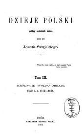 Dzieje Polski: podług ostatnich badań. III, Tom 3