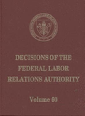 Decisions of the Federal Labor Relations Authority  V  60  June 1  2004 Through May 31  2005