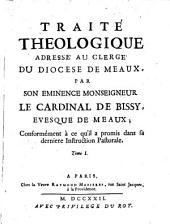 Traite Theologique Adresse au Clerge du Diocese de Meaux