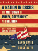 A Nation In Crisis The Meltdown Of Money Government And Religion
