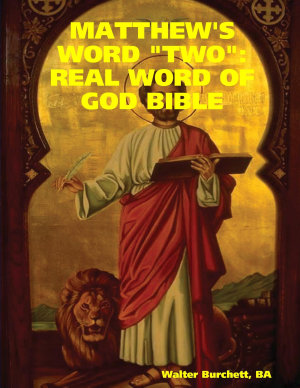 Matthew s Word  two  real Word of God Bible