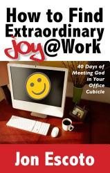 How To Find Extraordinary Joy Work Book PDF