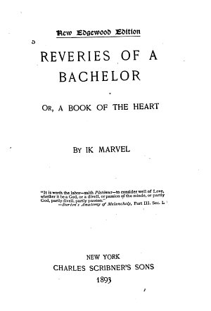 Reveries of a Bachelor PDF