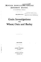 Grain investigations with wheat, oats and barley