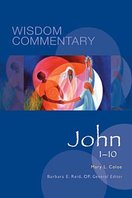 Wisdom Commentary  John 1 10