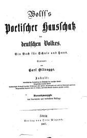 Wolffs poetischer Hausschatz des deutschen Volkes: ein Buch für Schule und Haus