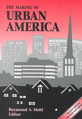 The Making of Urban America PDF