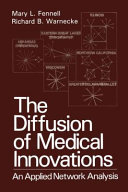 The Diffusion of Medical Innovations