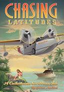 Chasing Latitudes