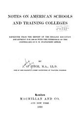 Notes on American Schools and Training Colleges ...
