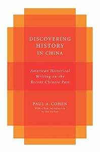 Discovering History in China Book