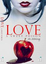 LOVE : A Sweet Poison