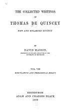 The Collected Writings of Thomas De Quincey: Speculative and theological essays