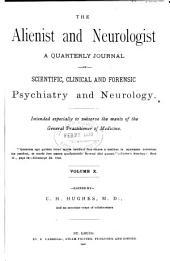 Alienist and Neurologist: Volume 10