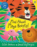 Mad About Mega Beasts