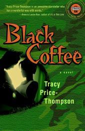 Black Coffee: A Novel