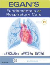 Egan's Fundamentals of Respiratory Care - E-Book: Edition 11