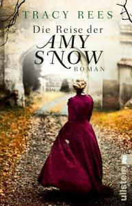 Die Reise der Amy Snow PDF