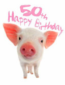 Happy 50th Birthday: Super Sweet Piggy Themed Happy Birthday Book to Use as a Journal Or Notebook. Better Than a Birthday Card!