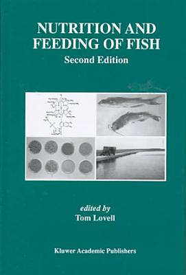 Nutrition and Feeding of Fish
