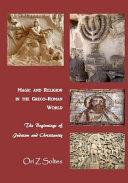 Magic and Religion in the Greco roman World PDF