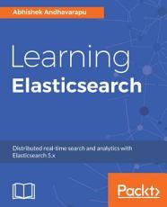 Learning Elasticsearch PDF